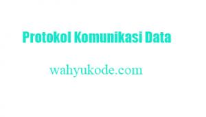 Protokol Komunikasi Data