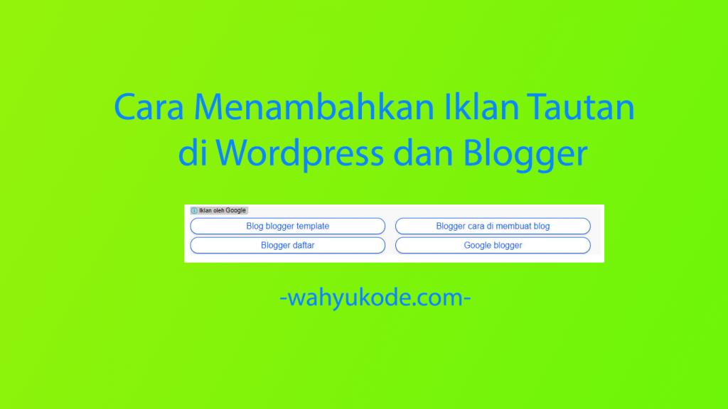 Cara Memasang Iklan Link Adsense Pada Postingan Blog