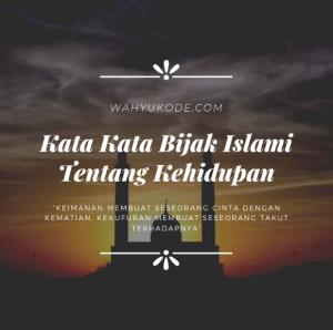 Kata Mutiara Islami Tentang Kehidupan Yang Menginspirasi