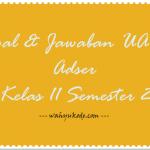 45+ Soal dan Jawaban UAS Administrasi Server Kelas 11 Semester 2