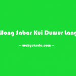 √ Kata Bijak Bahasa Jawa Tentang Sabar dan Artinya