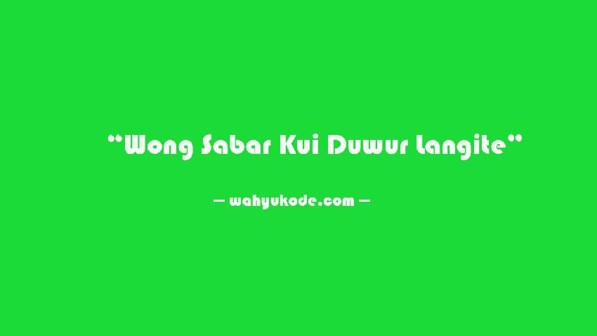 Kata Bijak Bahasa Jawa Tentang Sabar Dan Artinya Quotes Nasehat