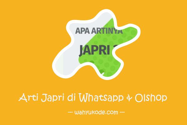 Arti Japri Di Whatsapp (WA) Dan Olnine Shop / Olshop Lengkap