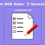√ Soal PAS Kelas  7 Semester 1 K13 Semua Mapel dan Kunci Jawaban