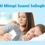√ Arti Mimpi Suami Selingkuh Didepan Mata Menurut Islam dan Primbon