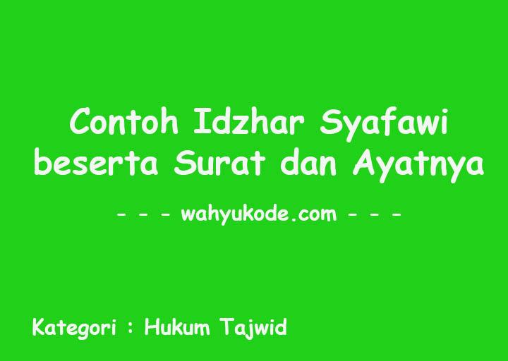 Contoh Idzhar Syafawi dalam Al-Quran beserta  Surat dan Ayatnya