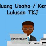 √10 Peluang Usaha / Bisnis / Pekerjaan Lulusan TKJ Untuk Sukses