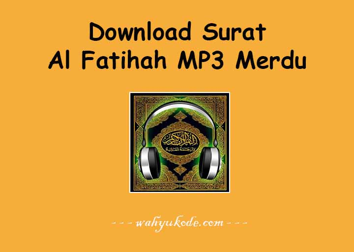 Download Surat Al Fatihah MP3 Gratis